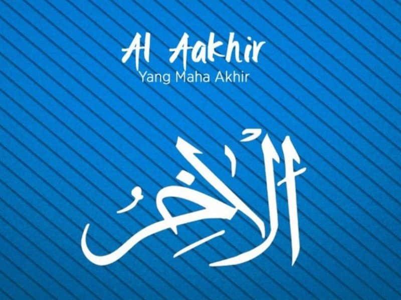 Al Aakhir Yang Maha Akhir