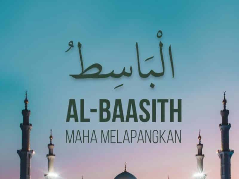 Al Baasith Yang Maha Melapangkan