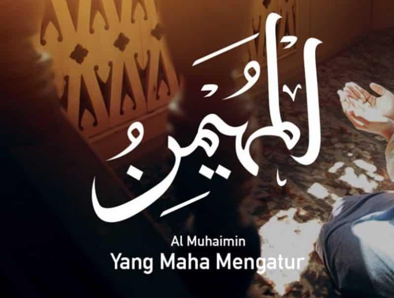 Al Muhaimin Yang Maha Mengatur
