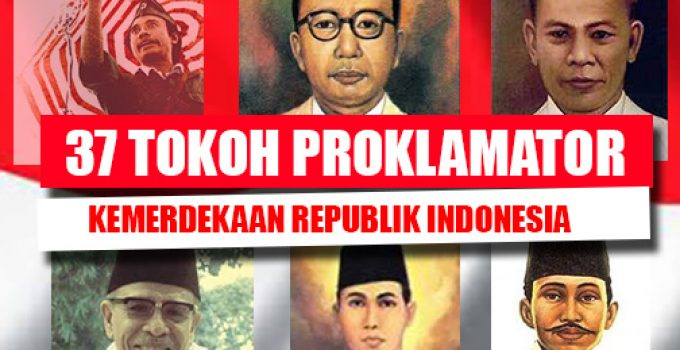 37 Tokoh Proklamator kemerdekaan Indonesia (Paling Lengkap) 1