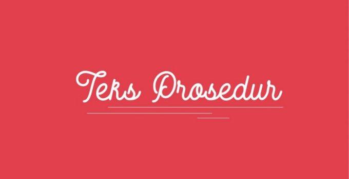 18 Contoh Teks Prosedur (Terlengkap) 1