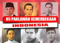 85 Pahlawan kemerdekaan Indonesia (Paling Lengkap) 9