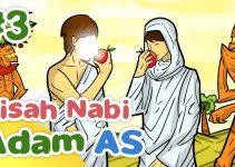 Kisah Nabi Adam Dan Hawa (Manusia pertama di Bumi) 10