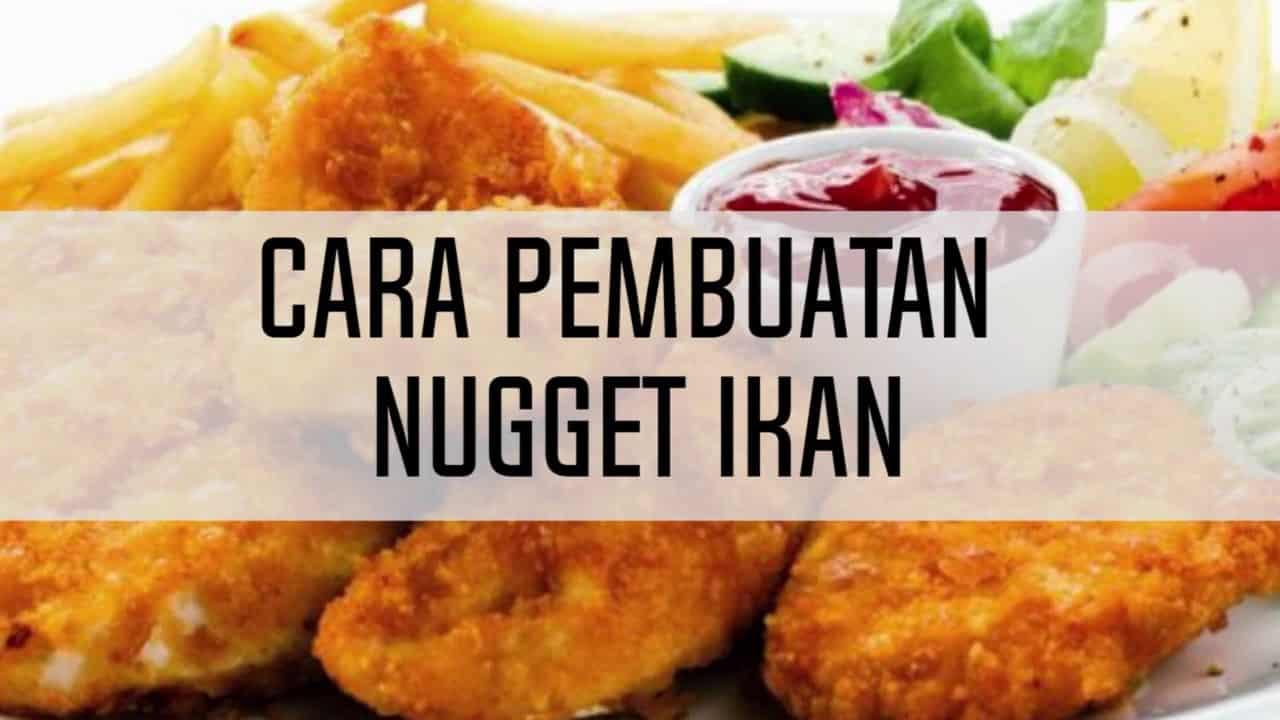13 Cara Membuat Nugget : Ayam, Tahu, Ikan, Tempe Sayur dll 24
