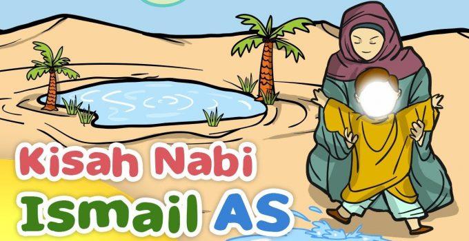 Kisah Nabi Ismail : Biografi, Kisah Pembangunan Kakbah dan Dakwah (Paling Lengkap) 1