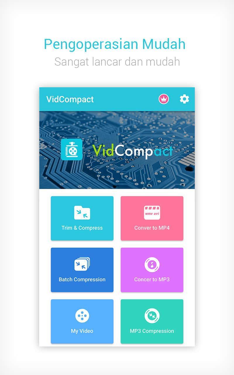 Buka aplikasi VidCompact