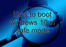 Cara Masuk Safe Mode Windows 10 beserta Fungsinya