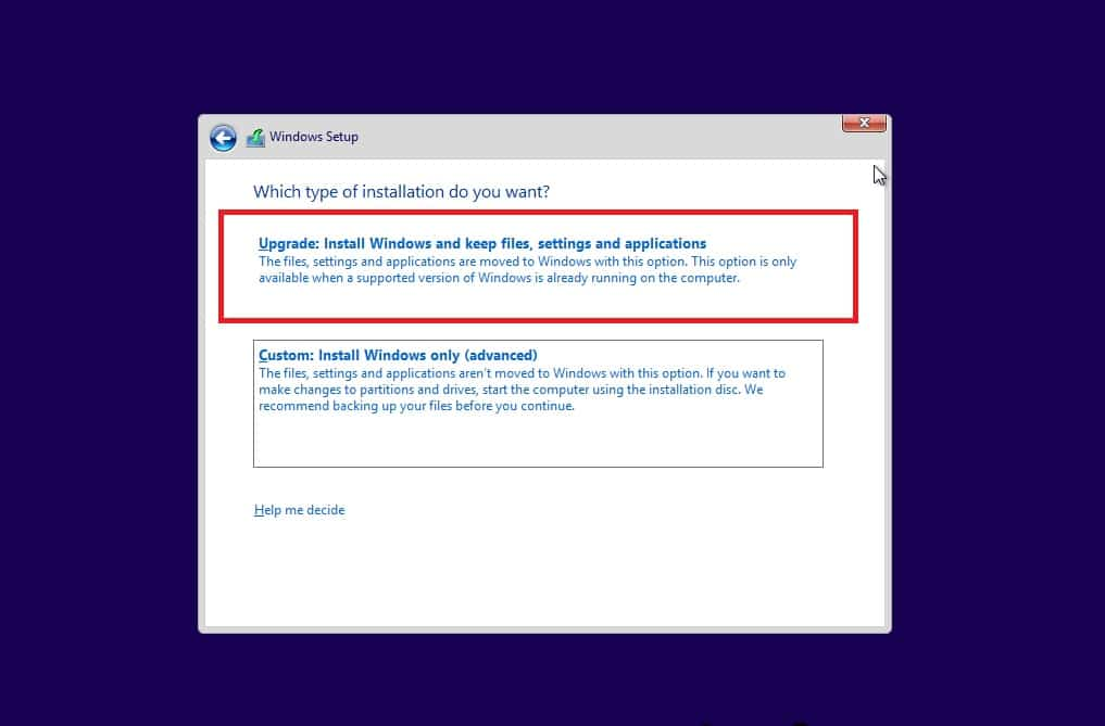 Pilih opsi Upgrade Install windows and keep files, settings, and applications